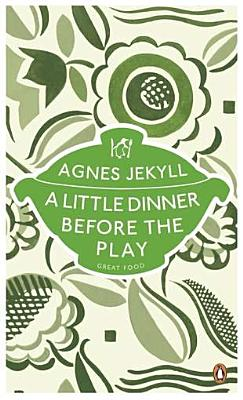 A Little Dinner Before the Play - Jekyll, Agnes
