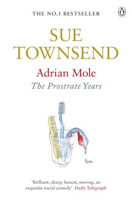 Adrian Mole: The Prostrate Years - Townsend, Sue