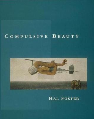 Compulsive Beauty - Foster, Hal