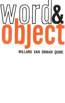 Word and Object - Quine, Willard Van Orman, and Van Orman Quine, Willard