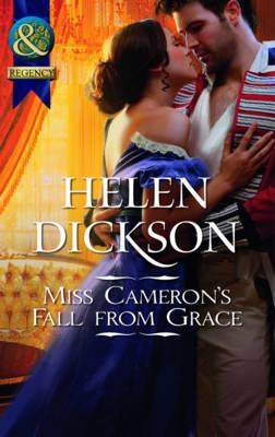 Miss Cameron's Fall from Grace - Dickson, Helen