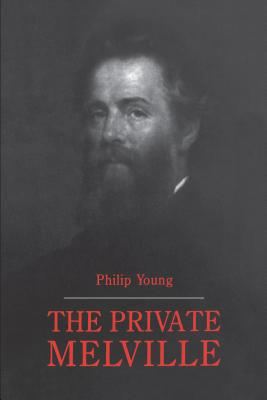 The Private Melville - Young, Philip