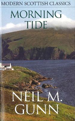 Morning Tide - Gunn, Neil