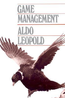 Game Management - Leopold, Aldo