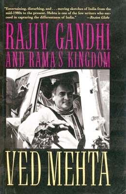 Rajiv Gandhi and Ramas Kingdom - Mehta, Ved