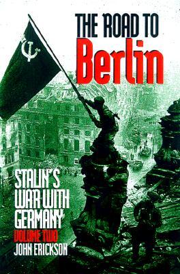 Road to Berlin - Erickson, John