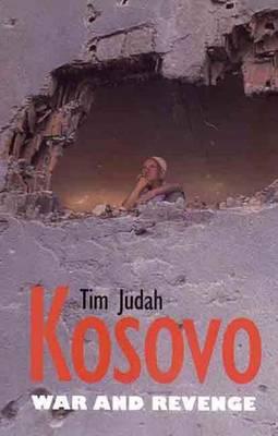 Kosovo: War and Revenge -