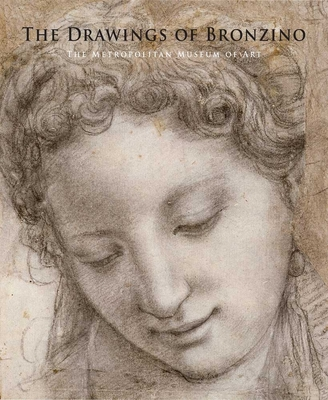 The Drawings of Bronzino - Bambach, Carmen C (Editor), and Cox-Rearick, Janet, and Goldner, George R