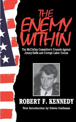 Enemy W/In PB - Kennedy, Robert F, and Guthman, Edwin (Introduction by)