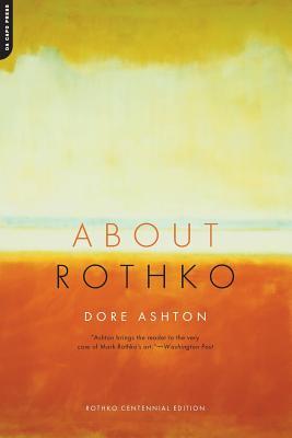 About Rothko - Ashton, Dore