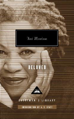 Beloved - Morrison, Toni, and Byatt, A S (Introduction by)