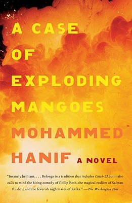 A Case of Exploding Mangoes - Hanif, Mohammed