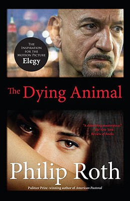 The Dying Animal - Roth, Philip