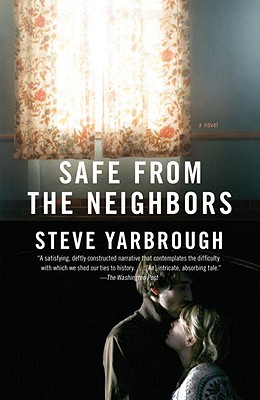 Safe from the Neighbors - Yarbrough, Steve, Mr.