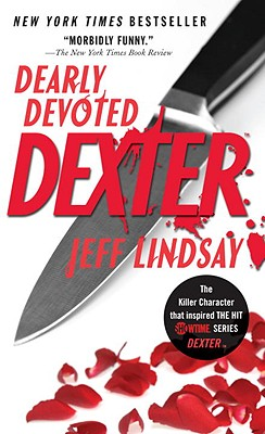 Dearly Devoted Dexter - Lindsay, Jeff