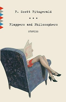 Flappers and Philosophers - Fitzgerald, F Scott