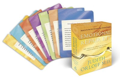 Emotional Repair Kit: 50 Tools to Liberate Yourself from Negative Emotions - Orloff, Judith, MD