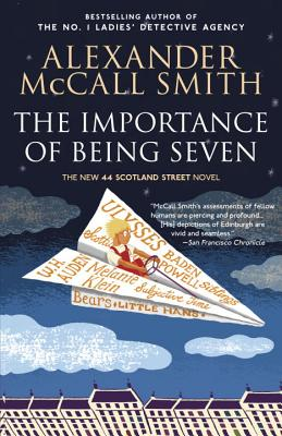 The Importance of Being Seven: A 44 Scotland Street Novel (6) - McCall Smith, Alexander