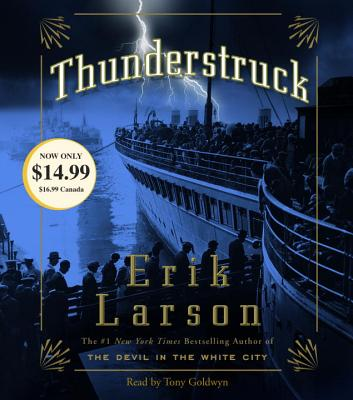 Thunderstruck - Larson, Erik, and Goldwyn, Tony (Read by)