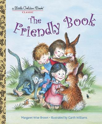 The Friendly Book - Brown, Margaret Wise