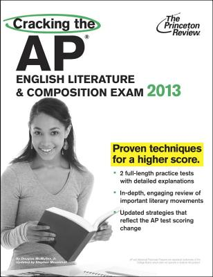 Cracking the AP English Literature & Composition Exam - Princeton Review, and McMullen, Doug