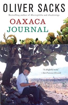 Oaxaca Journal - Sacks, Oliver W
