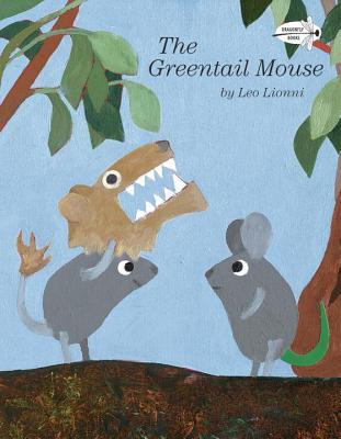 The Greentail Mouse - Lionni, Leo