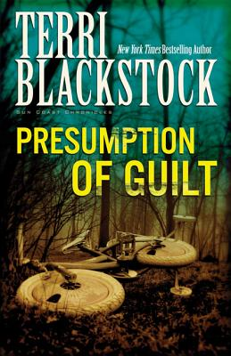 Presumption of Guilt - Blackstock, Terri