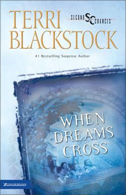 When Dreams Cross - Blackstock, Terri