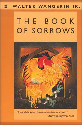 The Book of Sorrows - Wangerin, Walter, Jr.