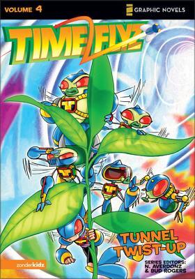 Timeflyz: Tunnel Twist-up v. 4 - Avery, Ben, and Gaudiamo, Adi Darda (Artist), and Rogers, Bud (Editor)