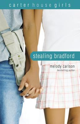 Stealing Bradford - Carlson, Melody