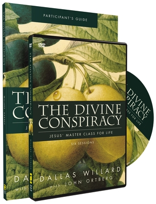 The Divine Conspiracy: Jesus' Master Class for Life - Willard, Dallas, Professor, and Harney, Kevin, and Harney, Sherry