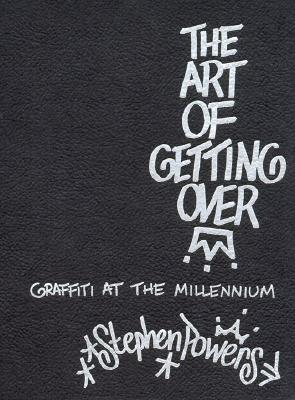 Art of Getting Over - Powers, Stephen