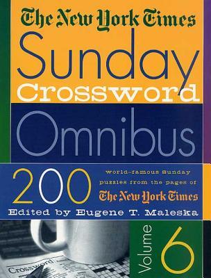 The New York Times Sunday Crossword Omnibus - Maleska, Eugene T (Editor)