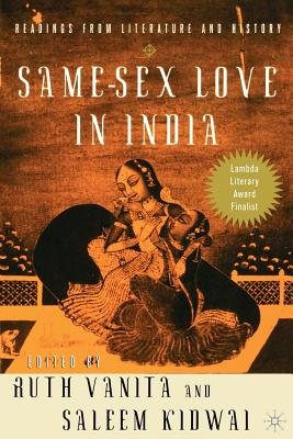 Same-Sex Love in India: Readings from Literature and History - Vanita, Ruth (Editor), and Kidwai, Saleem (Editor)
