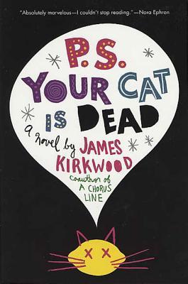 P.S. Your Cat Is Dead - Kirkwood, James