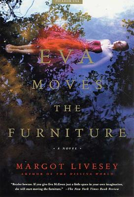 Eva Moves the Furniture - Livesey, Margot