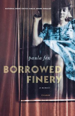 Borrowed Finery: A Memoir - Fox, Paula