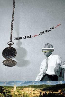 Crawl Space - Meidav, Edie