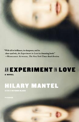 An Experiment in Love - Mantel, Hilary