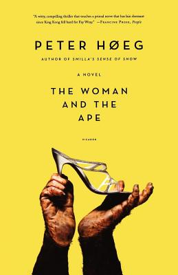 The Woman and the Ape - Hoeg, Peter, and Haveland, Barbara (Translated by)