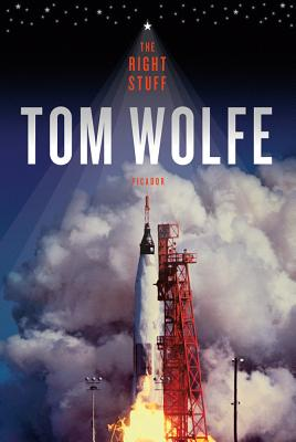 The Right Stuff - Wolfe, Tom