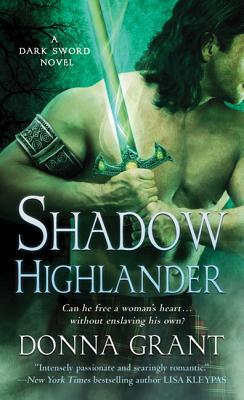 Shadow Highlander - Grant, Donna