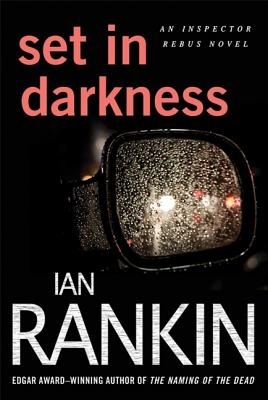 Set in Darkness - Rankin, Ian