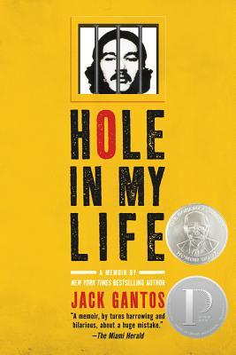 Hole in My Life - Gantos, Jack