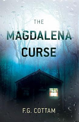 The Magdalena Curse - Cottam, F G