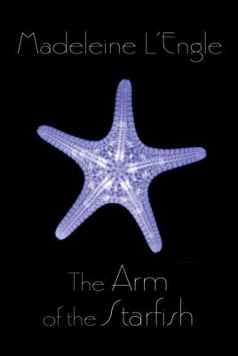 The Arm of the Starfish - L'Engle, Madeleine