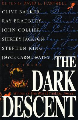 The Dark Descent - Barker, Clive, and Bradbury, Ray, and Collier, John