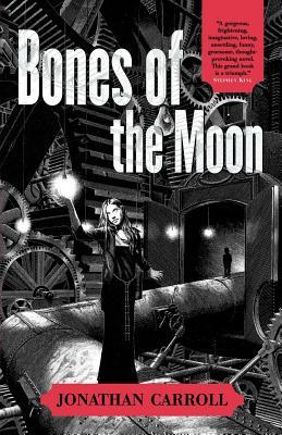 Bones of the Moon - Carroll, Jonathan